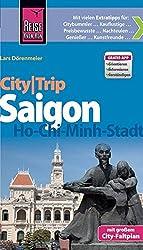 Reise Know-How CityTrip Saigon/Ho-Chi-Minh-Stadt: Reiseführer mit Faltplan und kostenloser Web-App