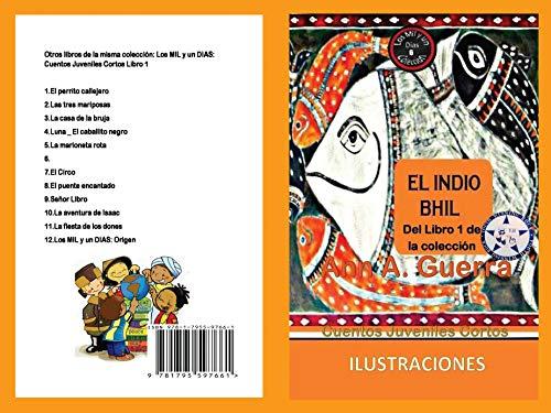 El indio Bhil: Del Libro 1 de la coleccion - Cuento No. 6 (