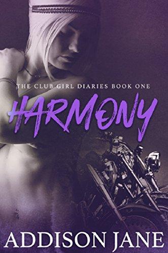 Harmony (The Club Girl Diaries Book 1)