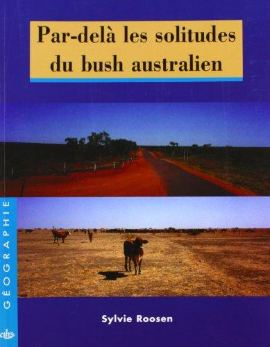Par-delà les solitudes du bush australien