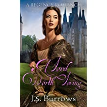 A Lord Worth Loving: A Historical Regency Romance (English Edition)