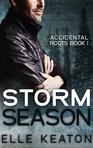 Storm Season, Accidental Roots Book #1 by Elle Keaton | amazon.com