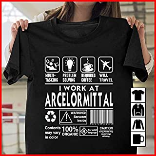 Arcelormittal I Work At Arcelormittal T Shirt Long Sleeve Sweatshirt Hoodie Youth