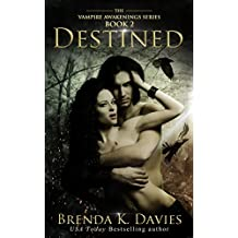 Destined (Vampire Awakenings, Book 2) (English Edition)