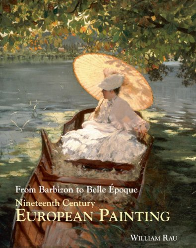 Nineteenth-Century European Painting: From Barbizon to Belle Epoque