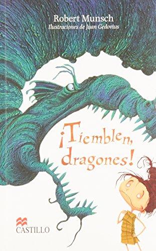 Tiemblen, Dragones!/The Paper Bag Princess (Castillo de la lectura: serie blanca/Reading Castle: White Series) por Robert N. Munsch