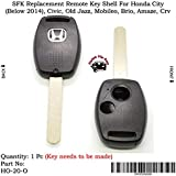 Sfk Replacement Remote Key Shell for Honda City (Below 2014) / Civic/Old Jazz/Mobileo / Brio/Amaze / CRV (for 2 Button Key)
