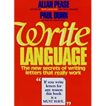 Write Language: The New Secrets of Writing Letters That Really Work by Allan Pease (1988-10-25)