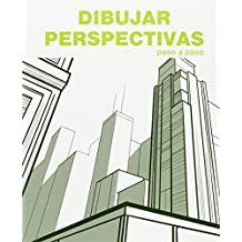 Dibujar Perspectivas / Draw Prospects: Paso a Paso / Step by Step