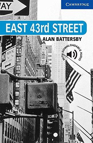 CER5: East 43rd Street Level 5 (Cambridge English Readers)