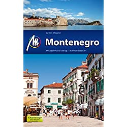 Montenegro Reiseführer Michael Müller Verlag: Individuell reisen mit vielen praktischen Tipps. Autovermietung Montenegro