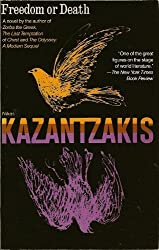 Freedom or Death (A Touchstone Book) by Nikos Kazantzakis (1983-12-03)
