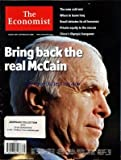 ECONOMIST (THE) du 30/08/2008 - BRING BACK THE REAL MCCAIN - THE NEW COLD WAR - WHEN TO LEAVE IRAQ - BRAZIL DEBATES ITS OIL BONANZA - PRIVATE EQUITY TO THE RESCUE - CHINA'S OLYMPIC HANGOVER