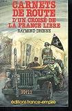 Carnets de route d'un croise de la France libre