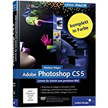 Adobe Photoshop CS5: Schritt für Schritt zum perfekten Bild (Galileo Design)