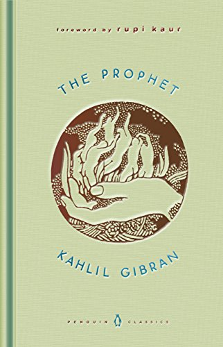 The Prophet A Penguin Classics Hardcover English Edition