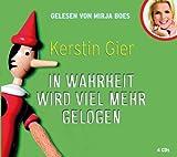 In Wahrheit wird viel mehr gelogen, 4 CDs (Comedy Edition) - Kerstin Gier