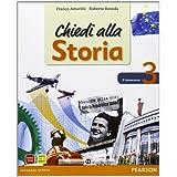 Chiedi alla storia. Con espansione online. Per la Scuola media. Con CD-ROM: 3