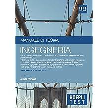 Hoepli Test 1 - Ingegneria: Manuale di teoria per i test di ammissione all'università