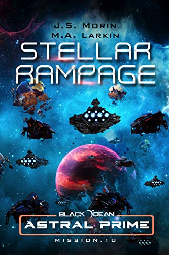 Stellar Rampage: Mission 10 (Black Ocean: Astral Prime) (English ...