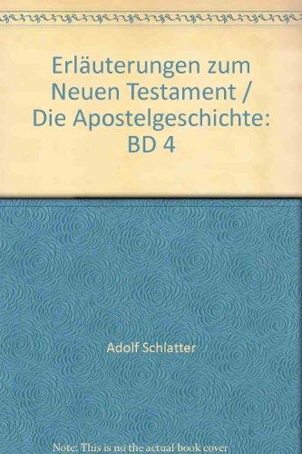 Erläuterungen zum Neuen Testament/Die Apostelgeschichte