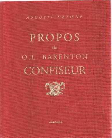 Barenton Confiseur - Propos d'O. L. Barenton, confiseur : Ancien