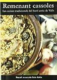 Remenant cassoles: Les cuines tradicionals del barri antic de Valls (El Cullerot)