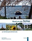 Rund um die Schlei: Von Schleswig bis Schleimünde