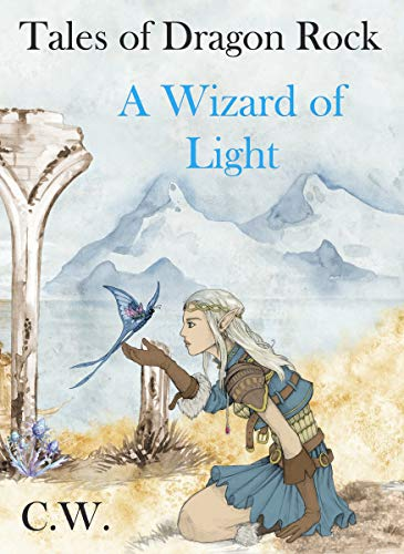 A Wizard of Light: Tales of Dragon Rock (English Edition) eBook ...
