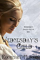 Wednesday's Child (Heroines Born on Different Days of the Week Book 4)