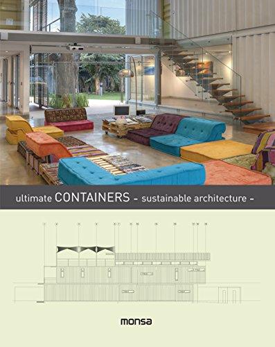 Ultimate Containers - sustainable architecture - por monsa