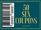 Dirty 50 Sex Coupons Blue cool cover (Some blank write to ideas): unique Gifts for marriage life girls girlfriend wife Valentines | Christmas | Anniversary