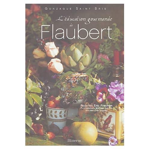 L'éducation gourmande de Flaubert