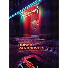 Under Vancouver : 1972-1982