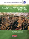 Heinemann Scottish History: The Age of Revolutions 1700-1900