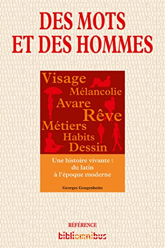 Des mots et des hommes (BIBLIOMNIBUS) par Georges GOUGENHEIM