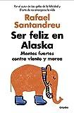 Image de Ser feliz en Alaska: Mentes fuertes contra viento y marea