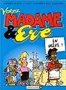 Madame & Eve, tome 2 : Votez madame & Eve par Dugmore