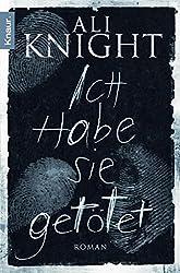 Ich habe sie getötet: Roman (German Edition)