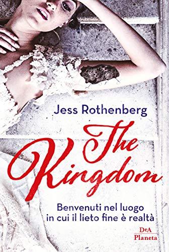The kingdom di [Rothernberg, Jess]