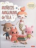 Muñecos Amigurumi de tela