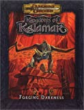 Image de Forging Darkness (Dungeons & Dragons: Kingdoms of Kalamar Adventure)