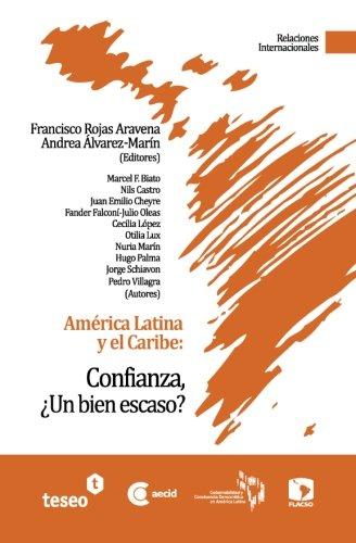 América Latina y el Caribe: Confianza, ¿Un bien escaso?