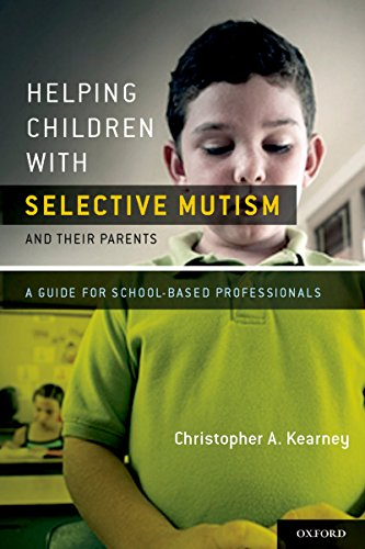 Helping Children with Selective Mutism and Their Parents: A Guide for School-Based Professionals (English Edition)