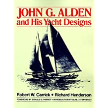 John G. Alden and His Yacht Designs