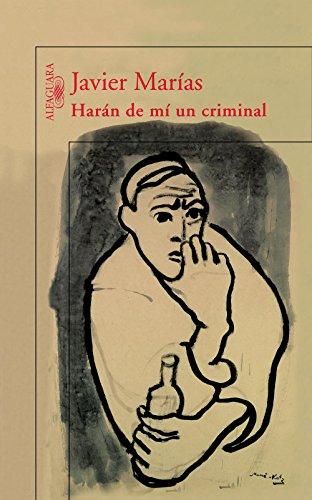 Harán de mí un criminal por Javier Marías