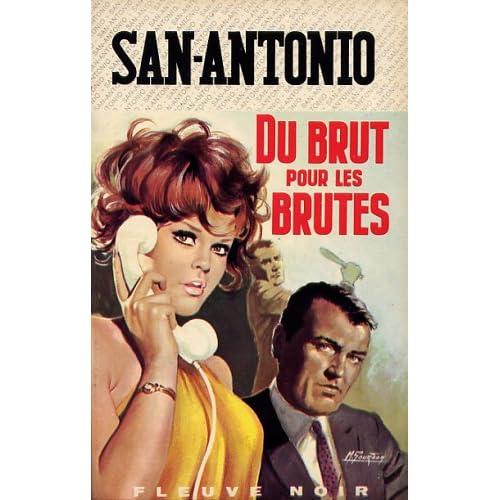 San-antonio, n° 225 : Du brut pour les brutes