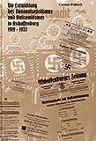 Die Entwicklung des Nationalsozialismus und Antisemitismus in Aschaffenburg 1919-1933 (Veröffentlichungen des Geschichts- und Kunstvereins Aschaffenburg e.V.) - Carsten Pollnick