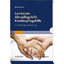 Lernkarten Altenpflegehilfe Krankenpflegehilfe: zur Prüfungsvorbereitung