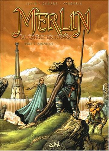 Merlin La quête de l'épée, Tome 1 : Prophétie